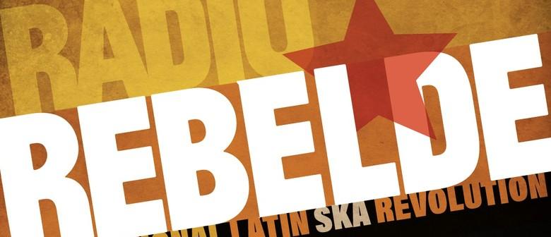 Radio Rebelde – International Latin Ska Revolution