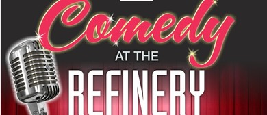 Comedy at The Refinery