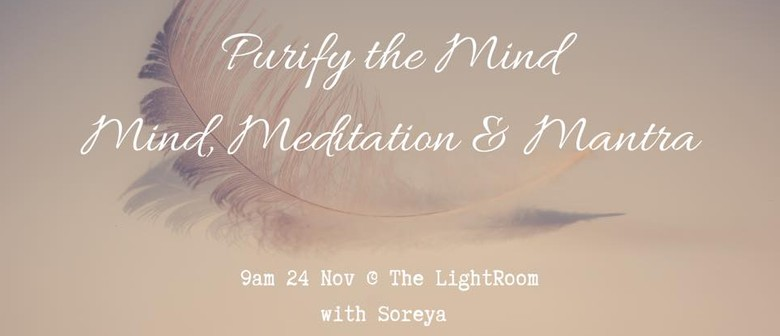 Purify the Mind, Elevate the Spirit