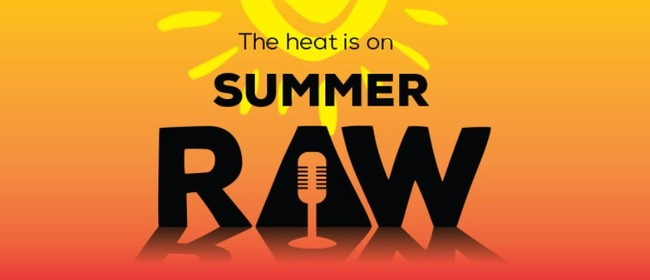 Summer Raw: Late and Live