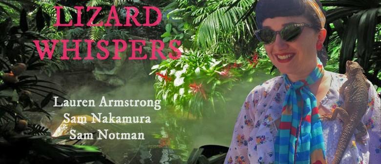Lizard Whispers