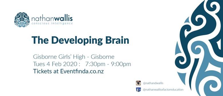 The Developing Brain - Gisborne