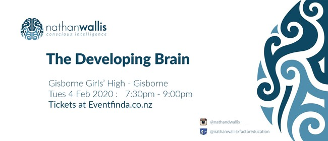 The Developing Brain - Gisborne