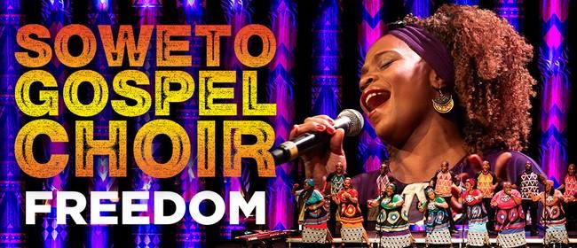 Soweto Gospel Choir - Freedom 2020 NZ Tour