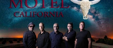 Motel California Premiere Tribute to The Eagles: CANCELLED