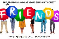 Image for event: Friends! The Musical Parody