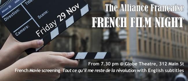 French Film Night - Tout Ce Qu'il Me Reste De La Révolution