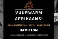 Vuurwarm Afrikaans! Hamilton: CANCELLED