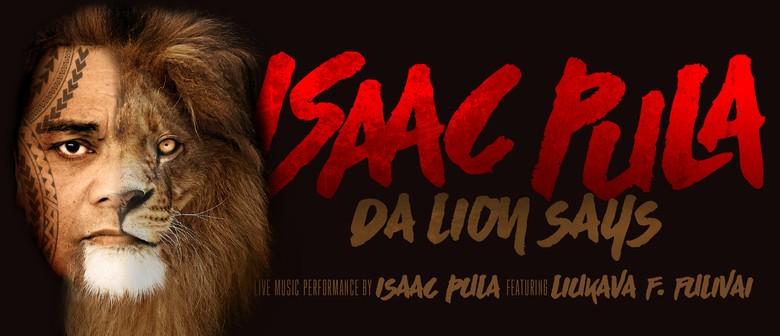 Isaac Pula Da Lion Says Live Concert
