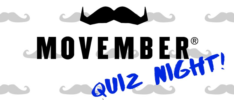 Movember Quiz - Dyers Road ITM