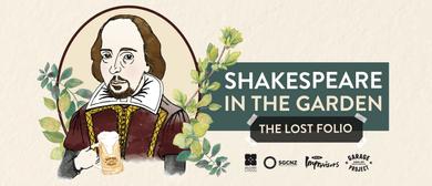 Shakespeare in the Garden: The Lost Folio