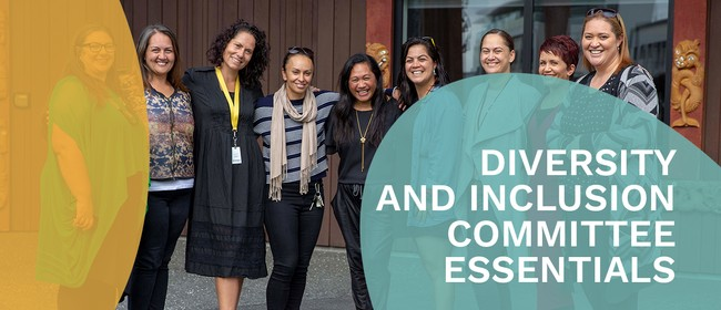 Diversity and Inclusion Committee Essentials