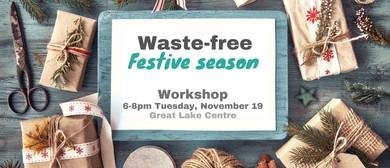 Waste-free Festive Season Workshop - Taupo District Council