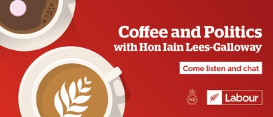 Coffee & Politics: With Local MP Iain Lees-Galloway