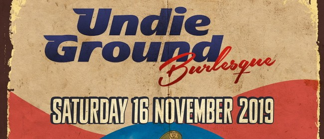 Undieground Burlesque