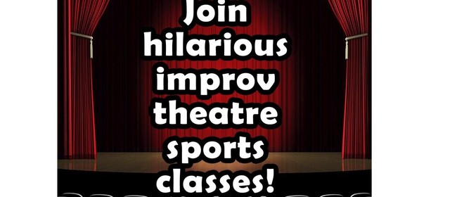 Improv Theatresports - Fun Jam Sessions