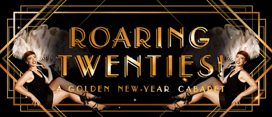 Roaring Twenties! A Golden New-Year Cabaret