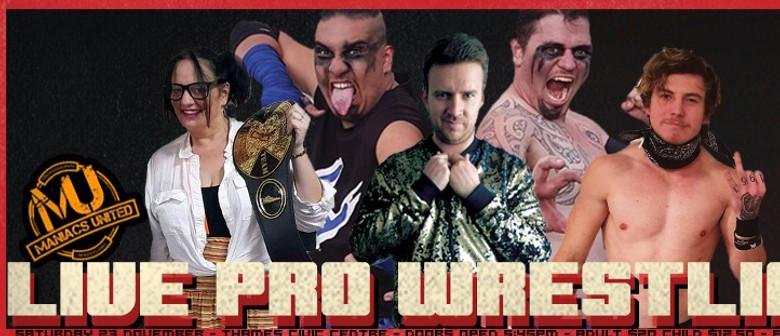 Maniacs United Professional Wrestling: Thames