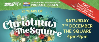 Christmas In the Square 2019 - Celebrating 25 Years