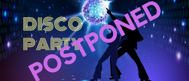 Disco Party with Live Band: POSTPONED