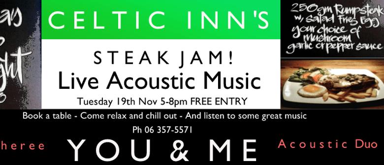 Celtic Inn's Steak Night Jam ft You & Me