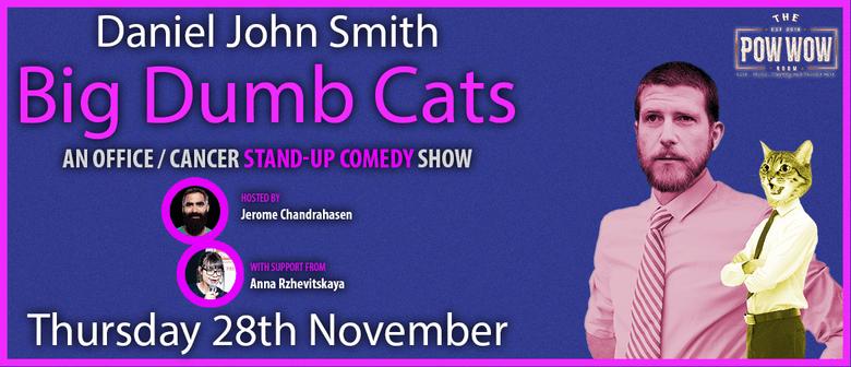 Daniel John Smith - Big Dumb Cats