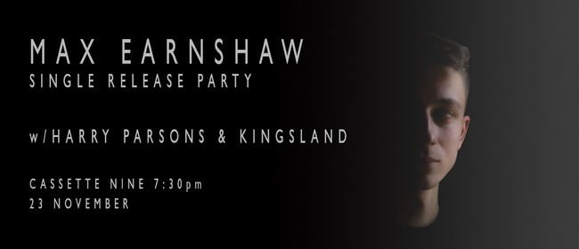 Max Earnshaw Single Release Party - Harry Parsons