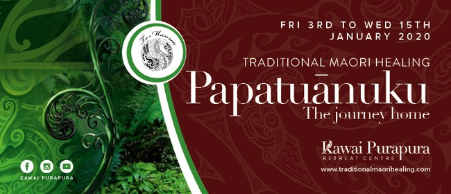 Traditional Maori Healing - Papatuanuku The Journey Home