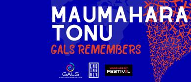 Maumahara Tonu – GALS Remembers