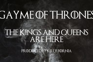 Gayme of Thrones: The Drag Show: CANCELLED