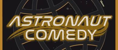 Astronaut Comedy 8!