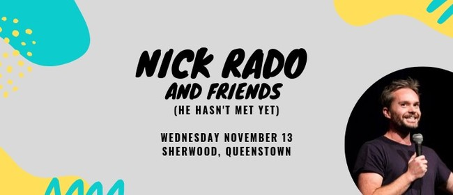 Remarkably Funny Presents: Nick Rado and Friends