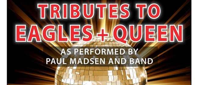 Eagles & Freddy Mercury Tribute Band
