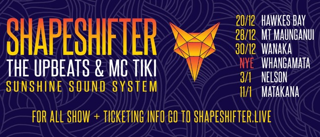 Shapeshifter, The Upbeats & MC Tiki + Sunshine Sound System