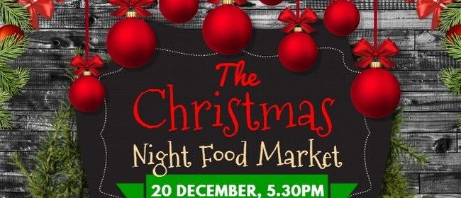 The Christmas Night Food Market