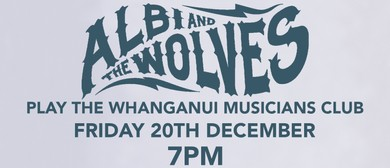 Albi & The Wolves at The Whanganui Musicians Club