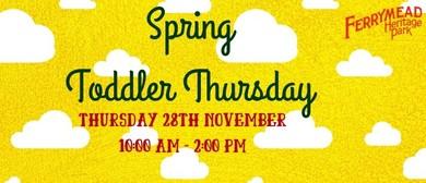 Spring Todder Thursday