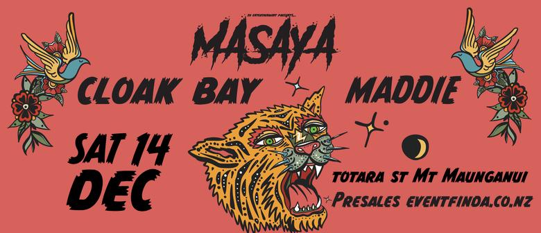 Masaya//Cloak Bay//Maddie