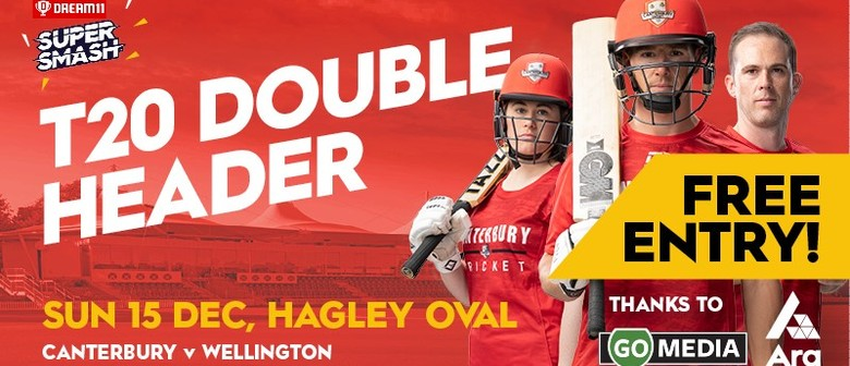 Canterbury v Wellington Super Smash Double Header