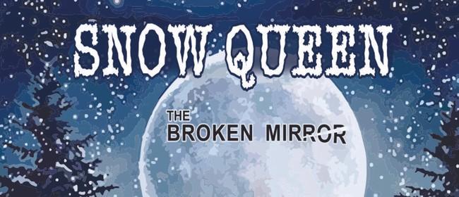 Snow Queen and The Broken Mirror