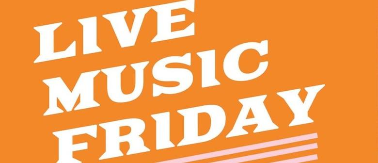 Live Music Friday