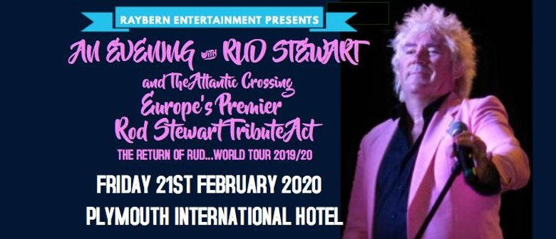 An Evening With Rud Stewart & The Atlantic Crossing