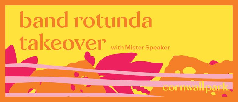Band Rotunda Takeover: Mister Speaker