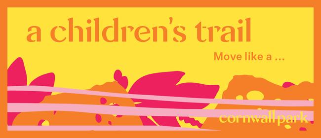 A Children's Trail Move Like a...
