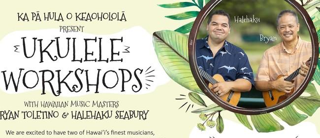 Ukulele Workshops With Bryan Tolentino & Halehaku Seabury