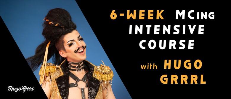 6-Week MCing Intensive Course with Hugo Grrrl
