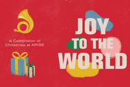 Image for event: Joy to the World - A Celebration of Christmas at Arise