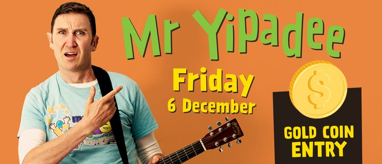 Mr Yipadee