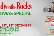 Image for event: Comedy On the Rocks Christmas Special: CANCELLED