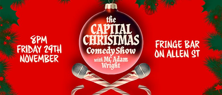 The Capital Christmas Comedy Show!